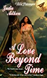 img - for A Love Beyond Time (Time Passages) book / textbook / text book