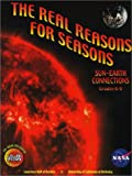 img - for The Real Reasons for Seasons: The Sun-Earth Connection: Unraveling Misconceptions about the Earth and Sun Grades 6-8 with CDROM book / textbook / text book