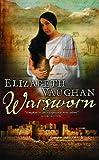 Warsworn (EXPORT) (Gollancz S.F. S.) (057508040X) by Vaughan, Elizabeth