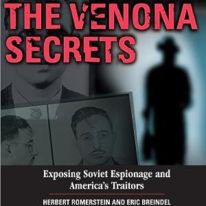 The Venona Secrets: Exposing Soviet Espionage and America's Traitors | [Herbert Romerstein, Eric Breindel]