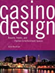 Casino Design: v. 1: Resorts, Hotels...