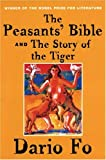 The Peasants Bible and the Story of the Tiger