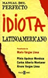 Manual del Perfecto Idiota Latinoamericano (Spanish Edition)