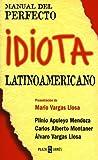 img - for Manual del Perfecto Idiota Latinoamericano (Spanish Edition) book / textbook / text book