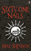 Sixty-One Nails (Courts of the Feyre 1)