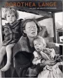 img - for Dorothea Lange: The Heart and Mind of a Photographer book / textbook / text book