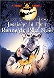 echange, troc Jessie et le petit renne du père Noël