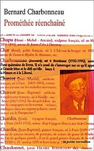 Prométhée réenchaîné par Bernard Charbonneau