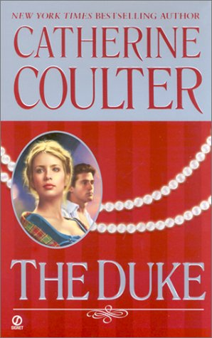 The Duke (Coulter Historical Romance), Catherine Coulter