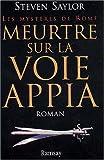echange, troc Steven Saylor - Meurtre sur la voie Appia