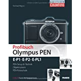 Profibuch Olympus PEN: E-P1, E-P2 & E-PL1von &#34;Reinhard Wagner&#34;