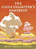 The Cloud Collector's Handbook (0340919434) by Pretor-Pinney, Gavin