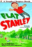 Flat Stanley (A Trophy Chapter Book) (0064420264) by Brown, Jeff