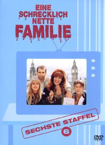 Eine schrecklich nette Familie - Sechste Staffel (3 DVDs)