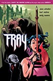Fray (1569717516) by Joss Whedon