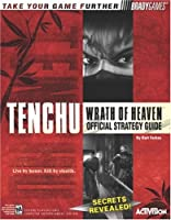 Tenchu(TM): Wrath of Heaven(TM) Official Strategy Guide (Official Strategy Guides)
