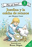 Josefina Story Quilt, The (Spanish edition): Josefina y la colcha de retazos (I Can Read Book 3) (0060887133) by Coerr, Eleanor