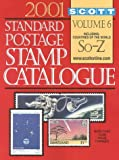 img - for Scott 2001 Standard Postage Stamp Catalogue: Countries of the World So-Z (Scott Standard Postage Stamp Catalogue Vol 6 So-Z) book / textbook / text book