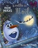 La Reine des Neiges : La veillée de Noël d'Olaf