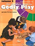 Godly Play: Volume 2 - 10 Core Presentations for Fall