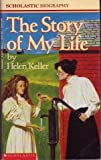 Story of My Life (0590339842) by Helen Keller