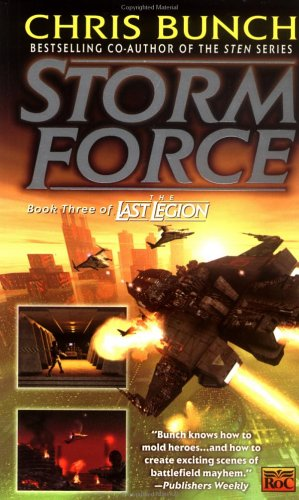 Stormforce: Book Three of the Last Legion, Bunch, Chris