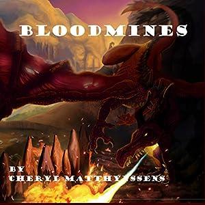 Bloodmines Audiobook