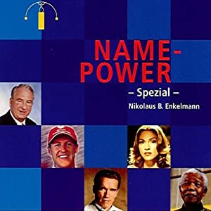 Name-Power | [Nikolaus B. Enkelmann]