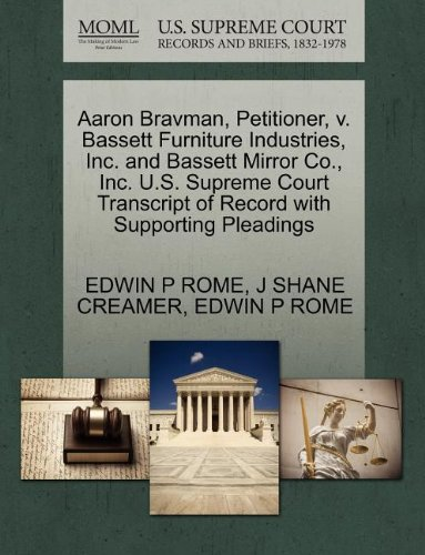 aaron-bravman-petitioner-v-bassett-furniture-industries-inc-and-bassett-mirror-co-inc-us-supreme-cou