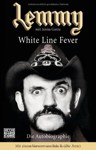 Lemmy - White Line Fever: Die