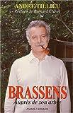 echange, troc André Tillieu - Brassens : auprès de mon arbre