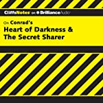 Heart of Darkness & The Secret Sharer: CliffsNotes (       UNABRIDGED) by Daniel Moran Narrated by Dan John Miller