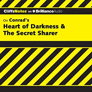 Heart of Darkness & The Secret Sharer: CliffsNotes | [Daniel Moran]