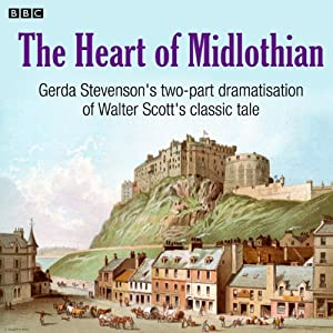 The Heart of Midlothian (Dramatised) Radio/TV Program