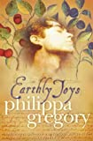 Earthly Joys (000649644X) by Gregory, Philippa