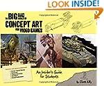 Big Bad World of Concept Art for Vide...