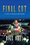 Final Cut: A Folly Beach Mystery