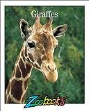 Giraffes (Zoobooks Series)