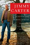 Beyond the White House: Waging Peace,...