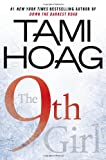 The 9th Girl (0525952977) by Hoag, Tami