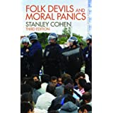 Folk Devils and Moral Panics: Creation of Mods and Rockersby Stanley Cohen