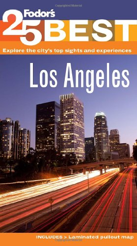 Fodor's Los Angeles' 25 Best (Full-color Travel Guide)
