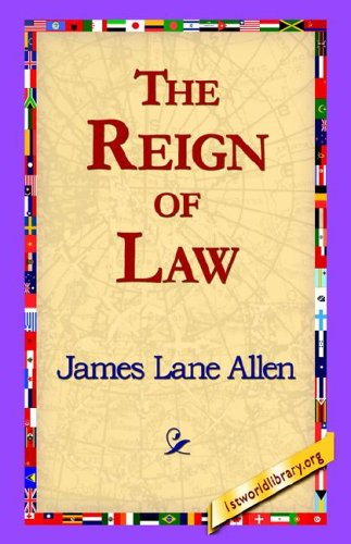 The Reign of Law by James Lane Allen