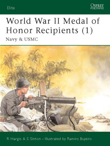 Elite 92: World War II Medal of Honor Recipients (1) Navy & USMC