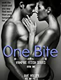 One Bite (Vampire Fetish Series)