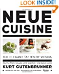 Neue Cuisine: The Elegant Tastes of V...