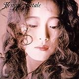 Femme Fatale(紙ジャケット仕様)
