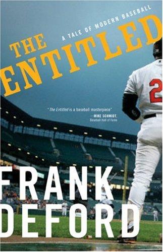 The Entitled, Frank Deford