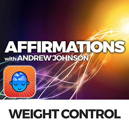 weight-control-affirmations-with-andrew-johnson