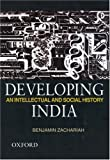 img - for Developing India: An Intellectual and Social History, c. 1930-50 by Benjamin Zachariah (2005-09-29) book / textbook / text book